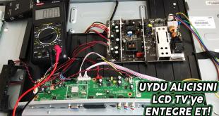 LCD Televizyon İçerisine Uydu Alıcısı Nasıl Yerleştirilir?