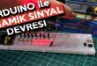 Arduino İle Dinamik/Kayar Sinyal Uygulaması Nasıl Yapılır?